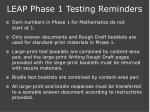 leap phase 1 testing reminders