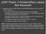 leap phase 2 preidentified labels not received