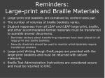 reminders large print and braille materials