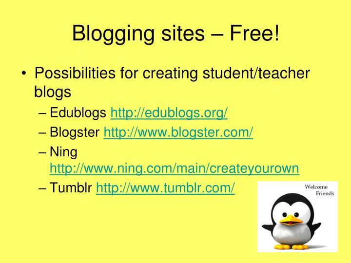 Blogging sites – Free!