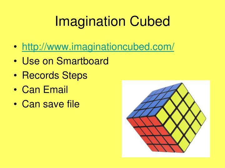 Imagination Cubed