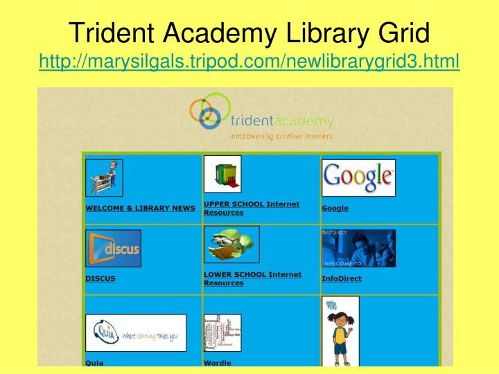 Trident Academy Library Grid