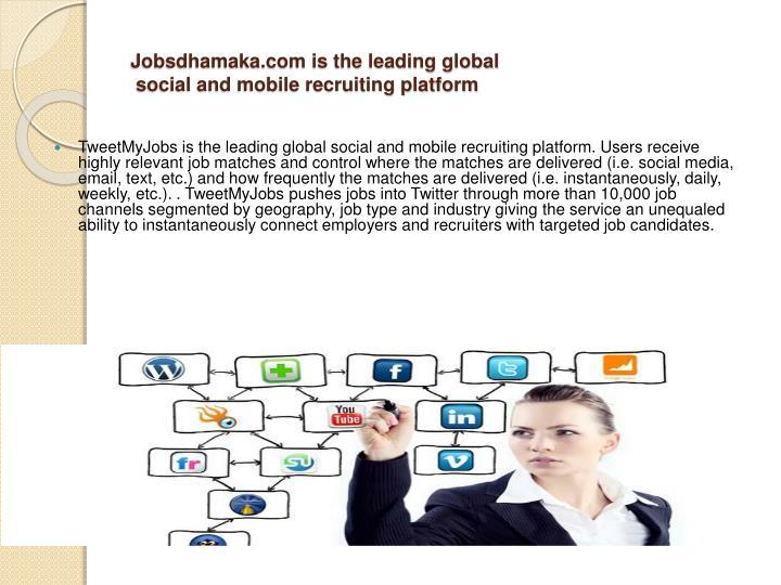 Jobsdhamaka.com is the leading global