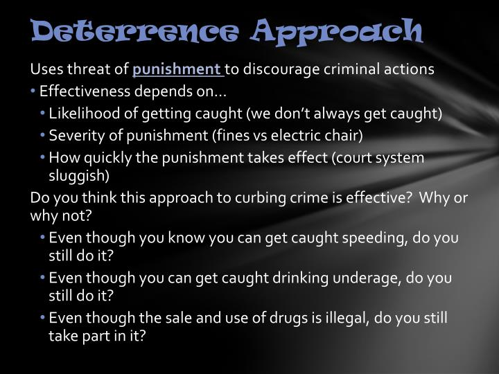 Deterrence Approach