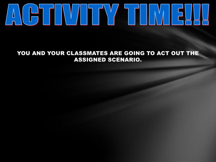 ACTIVITY TIME!!!