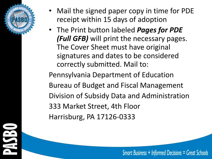 Mail the signed paper copy in time for PDE receipt w