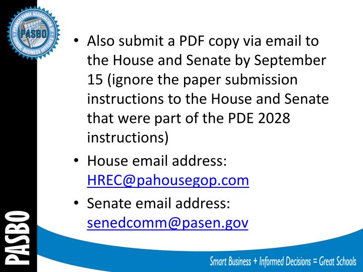 Also submit a PDF copy via email to the House and Senate by September 15