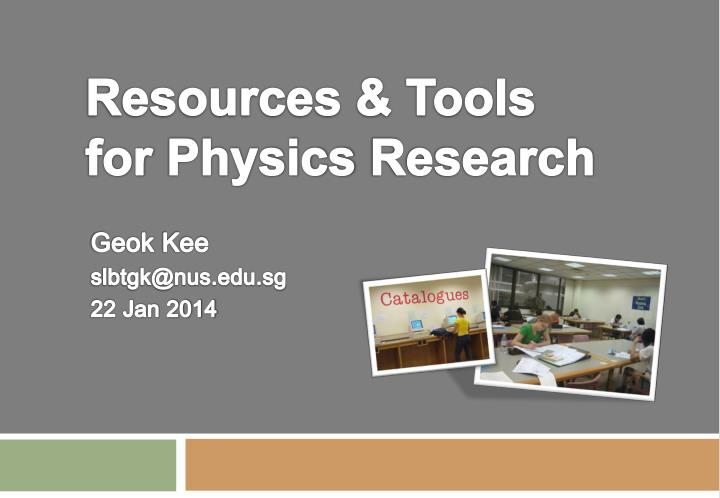 resources tools for physics research n.