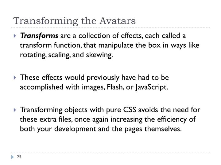 Transforming the Avatars