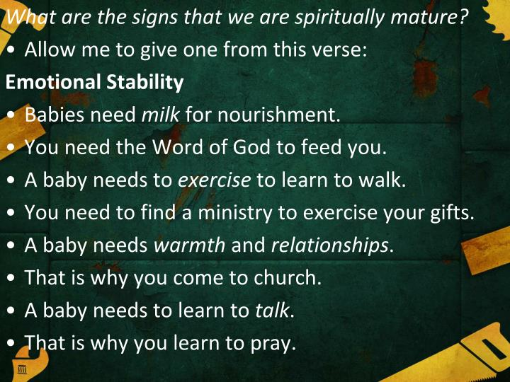 What are the signs that we are spiritually