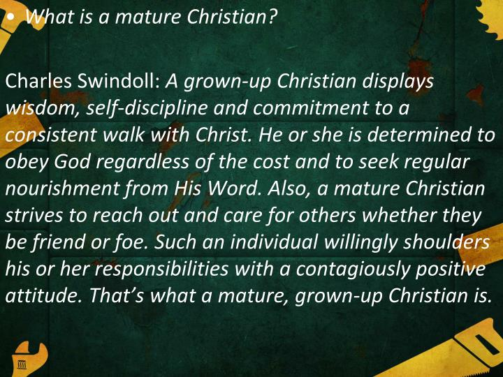 What is a mature Christian?