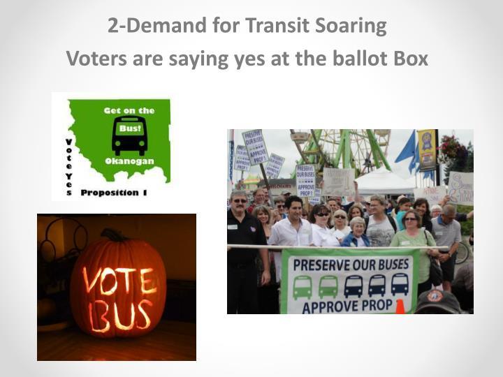 2-Demand for Transit Soaring
