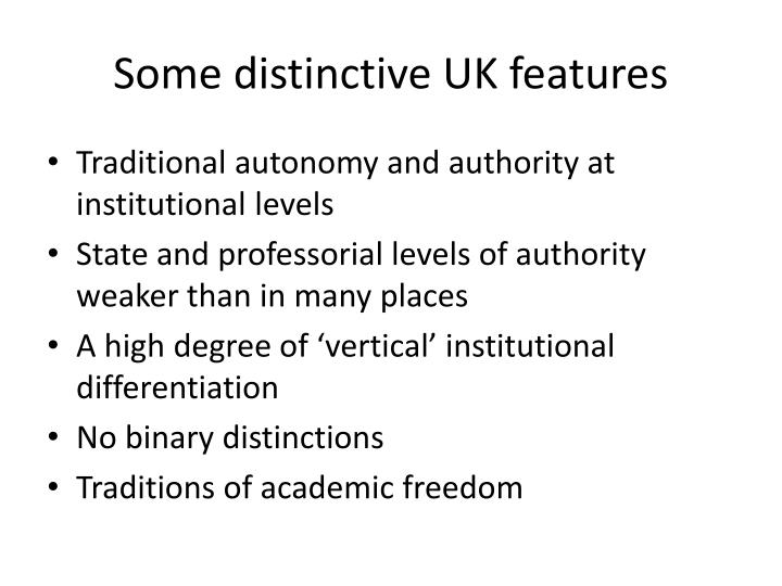 Some distinctive uk features