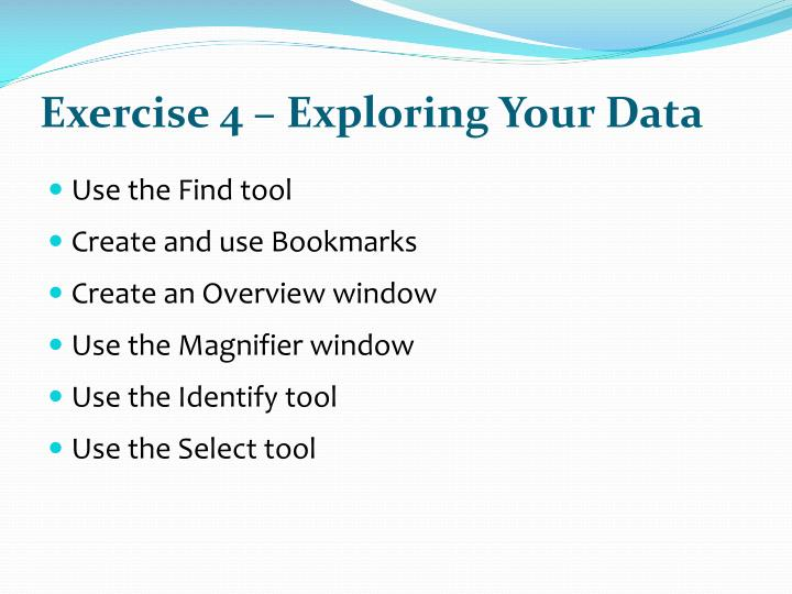 Exercise 4 – Exploring Your Data