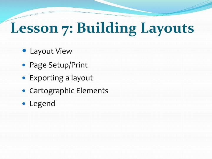 Lesson 7: Building Layouts