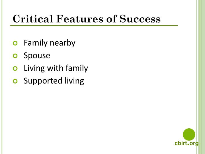 Critical Features of Success
