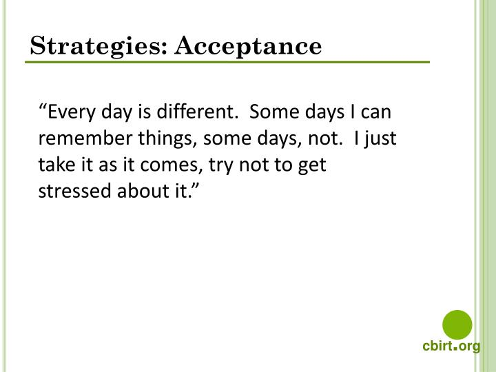 Strategies: Acceptance