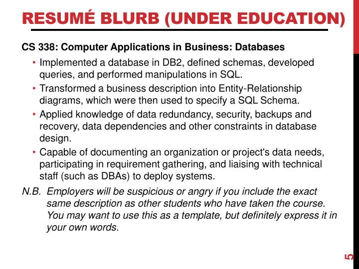 Resumé Blurb (under Education)