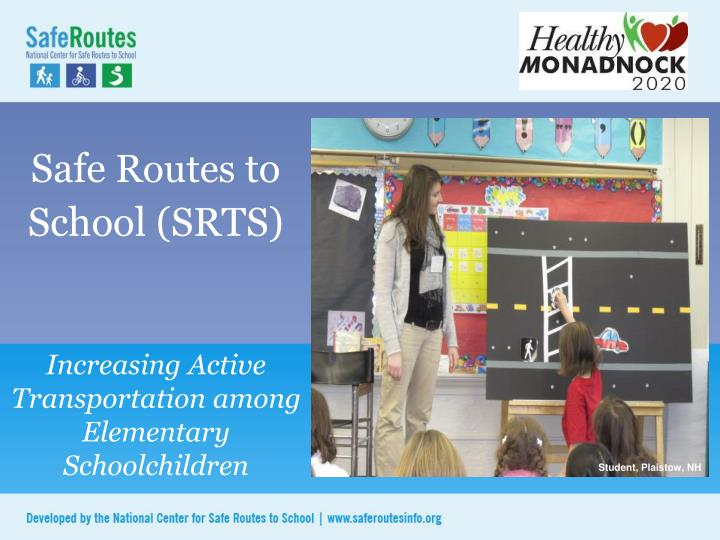 safe routes to school srts n.