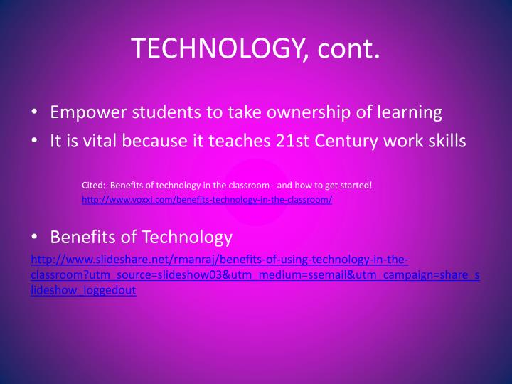 TECHNOLOGY, cont.
