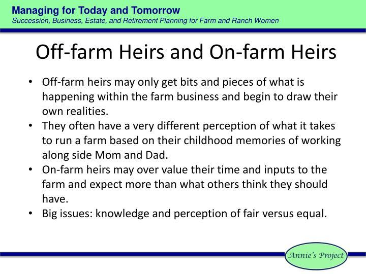 Off-farm Heirs and On-farm Heirs