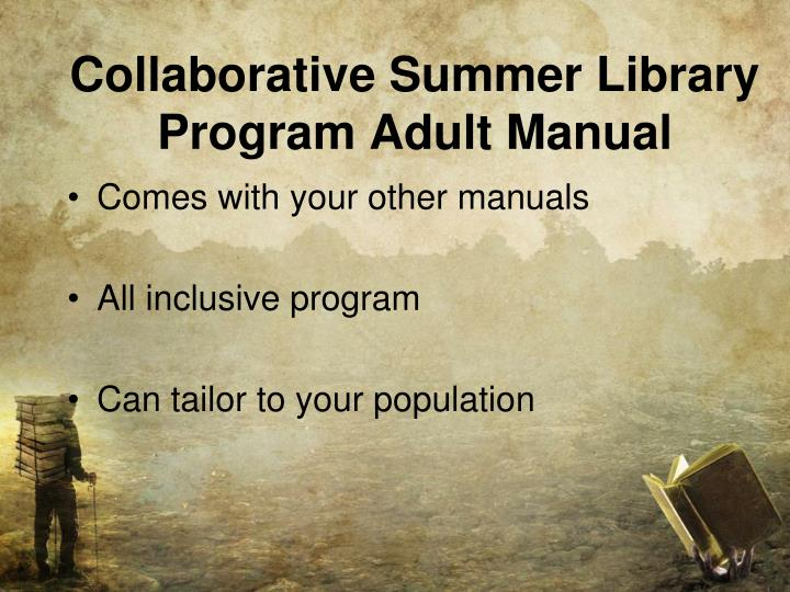 Collaborative Summer Library Program Adult Manual