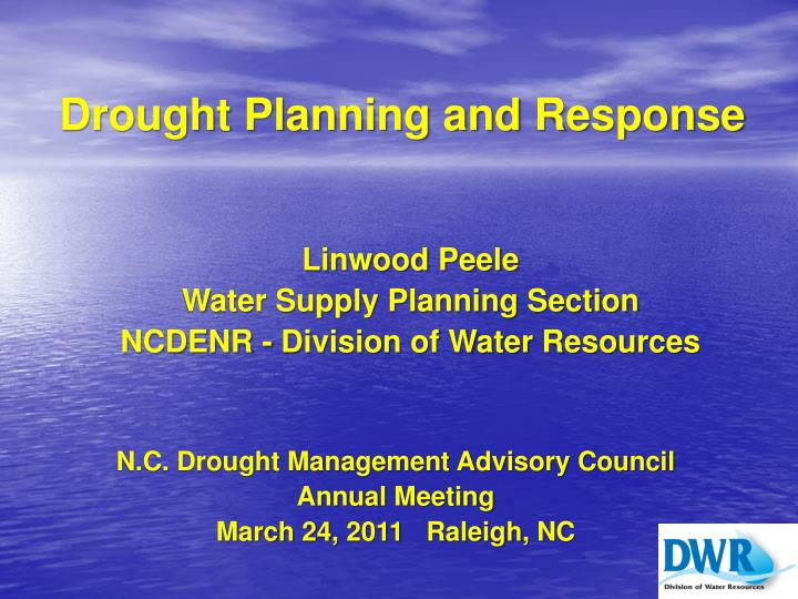 drought planning and response n.