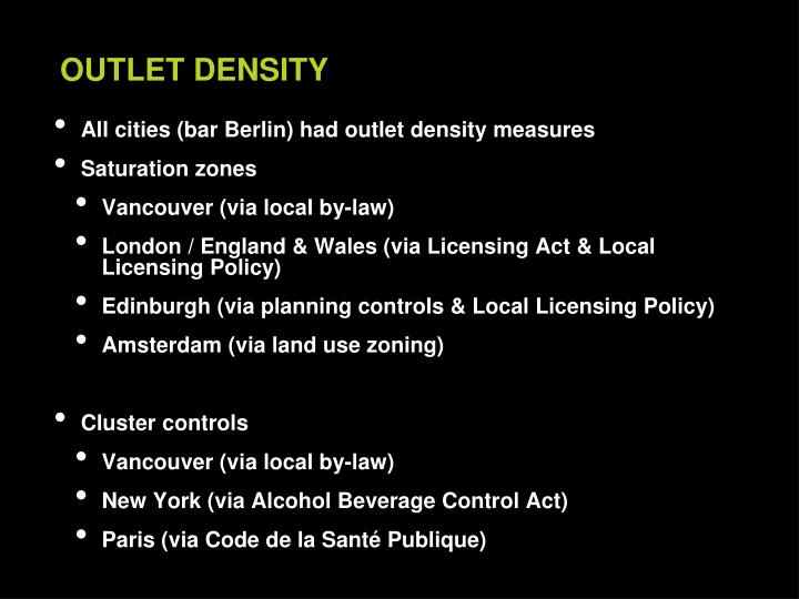 All cities (bar Berlin) had outlet density measures