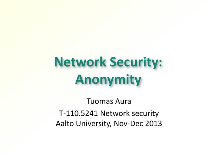 network security anonymity n.