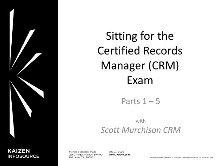 sitting for the certified records manager crm exam n.