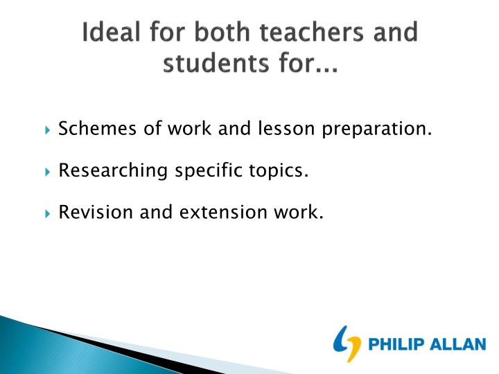 Ideal for both teachers and students for