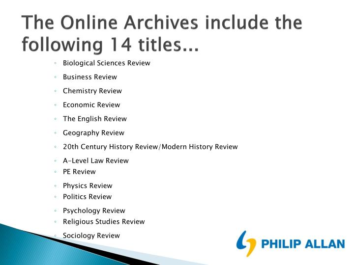 The Online Archives include the following 14 titles...