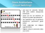 devre anahtarlama circuit switching