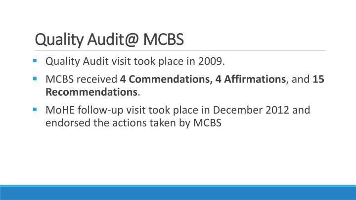 Quality audit@ mcbs