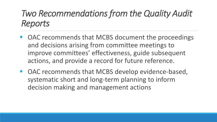 Two recommendations from the quality audit reports