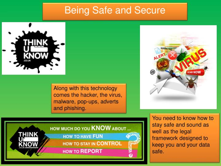 Being Safe and Secure