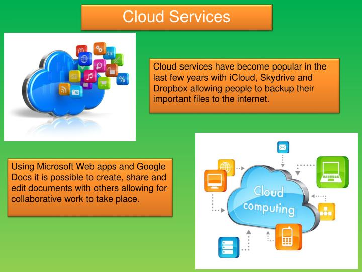 Cloud services have become popular in the last few years with