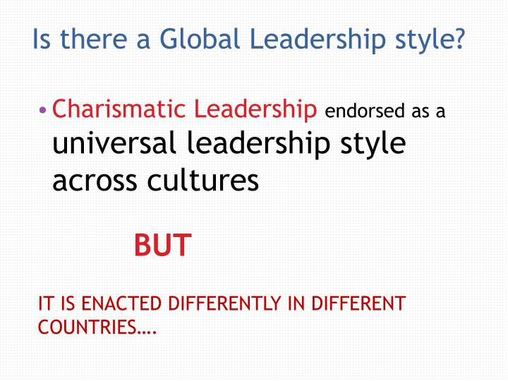 Is there a Global Leadership style?