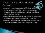 what is a pre ap or honors course