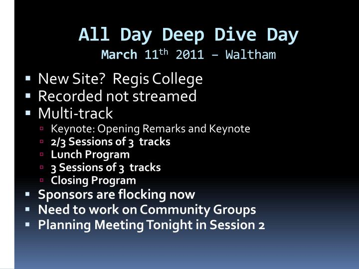 All Day Deep Dive Day