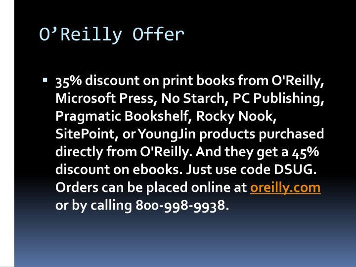 O'Reilly Offer