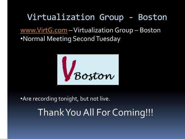 Virtualization group boston