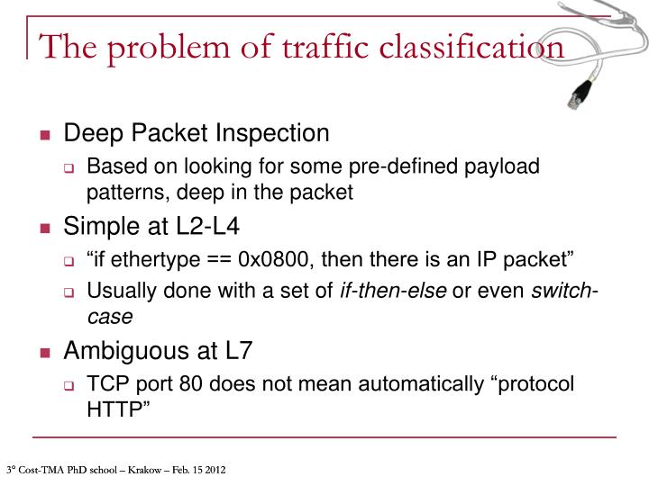 The problem of traffic classification