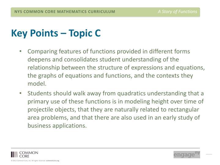 Key Points – Topic C