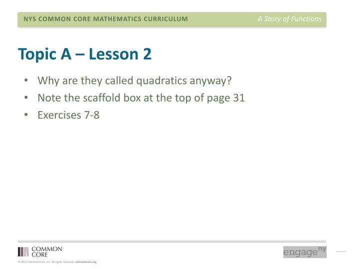 Topic A – Lesson 2