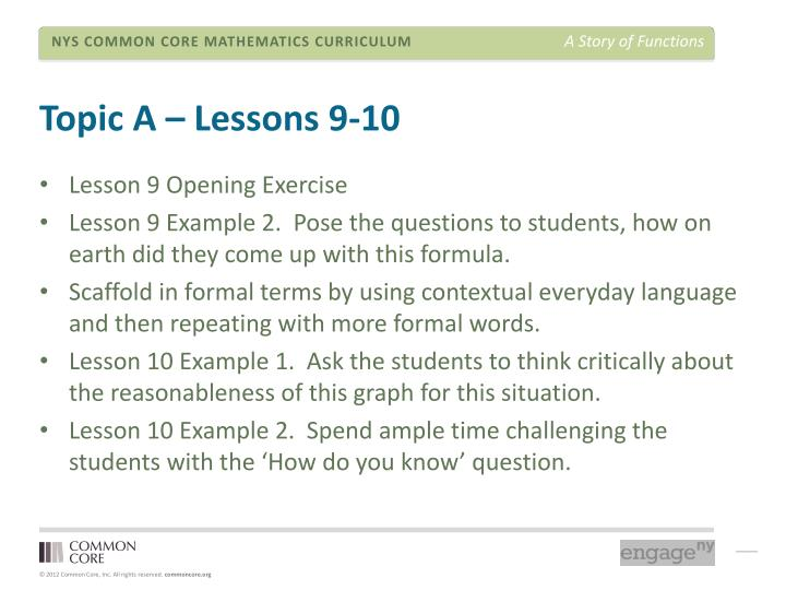 Topic A – Lessons 9-10