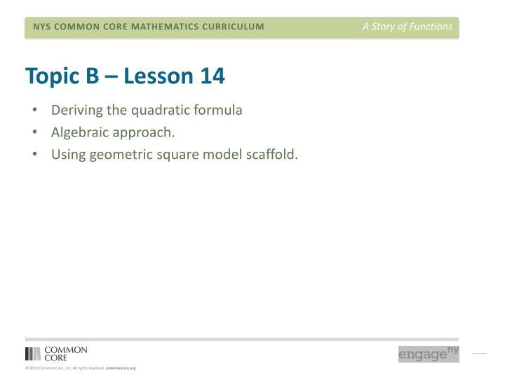 Topic B – Lesson 14