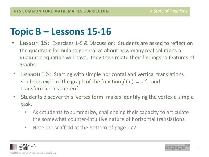 Topic B – Lessons 15-16