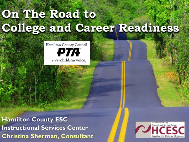 on the road to college and career readiness n.
