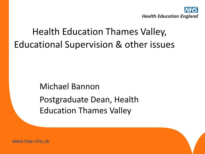 health education thames valley educational supervision other issues n.